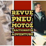 Video – MOTOZ TRACTIONATOR ADVENTURE – REVUE PNEU 2019