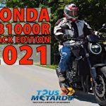 Vidéo : CB1000R Black Edition 2021 – Plus, c'est mieux?